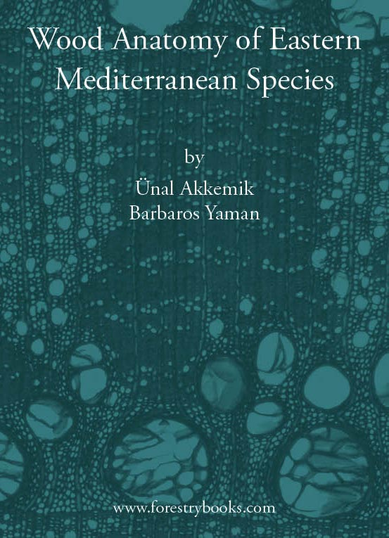 Wood Anatomy of Eastern Mediterranean Species